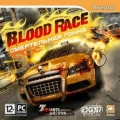 Blood Race. Смертельная гонка