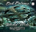 Bad Balance  World Wide